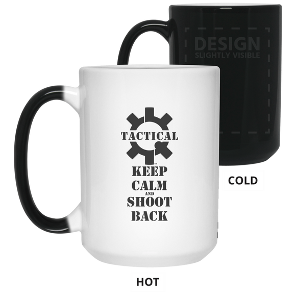 Tactical Keep Calm and Shoot Back Color Changing Coffee Cup/Mug, 15oz-Drinkware-CustomCat-Tactical Swagg