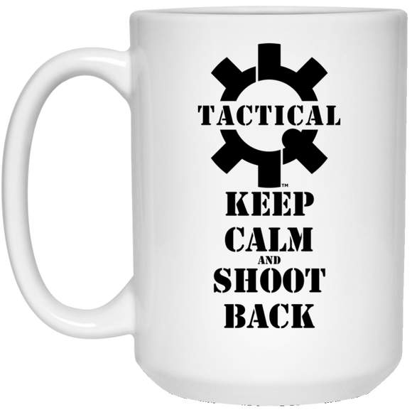 Tactical Keep Calm and Shoot Back Black Logo Ceramic White Coffee Cup/Mug, 15oz-Drinkware-CustomCat-Tactical Swagg