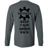 Tactical Keep Calm and Shoot Back Long Sleeve T-Shirt, Black Print on Back-T-Shirts-CustomCat-Tactical Swagg