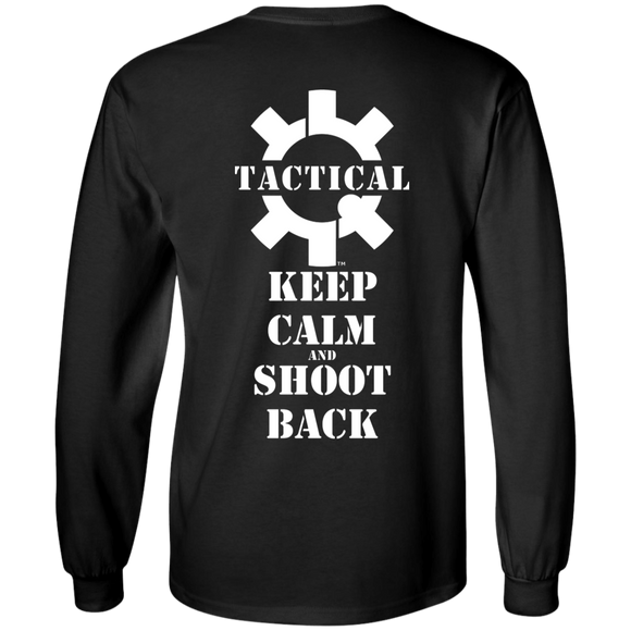 Tactical Keep Calm and Shoot Back Long Sleeve T-Shirt, White Print on Back-T-Shirts-CustomCat-Tactical Swagg