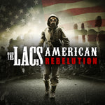 "The Lacs ""American Rebelution"""