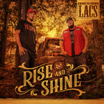 "The Lacs - ""Rise and Shine"""