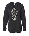 All You Need Is Love - Women's Lightweight California Wavewash Hooded Pullover Sweatshirt
