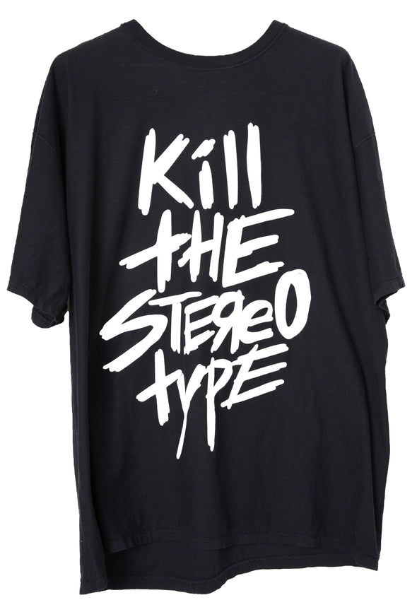 Kill the Stereotype T-Shirt.