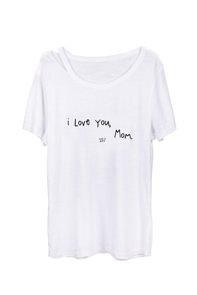 i Love You, Mom T-Shirt