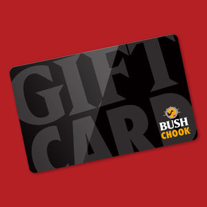 Bush Chook Gift Card