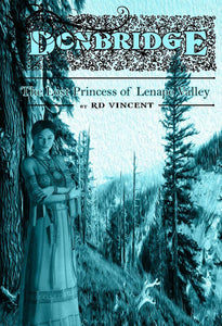 Donbridge: The Lost Princess of Lenape Valley