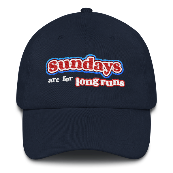 Sundays Are For Long Runs - Classic Dad Hat