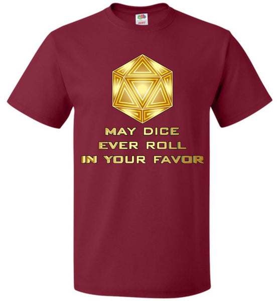 May the Dice Ever Roll In Your Favor - Unisex T-Shirt