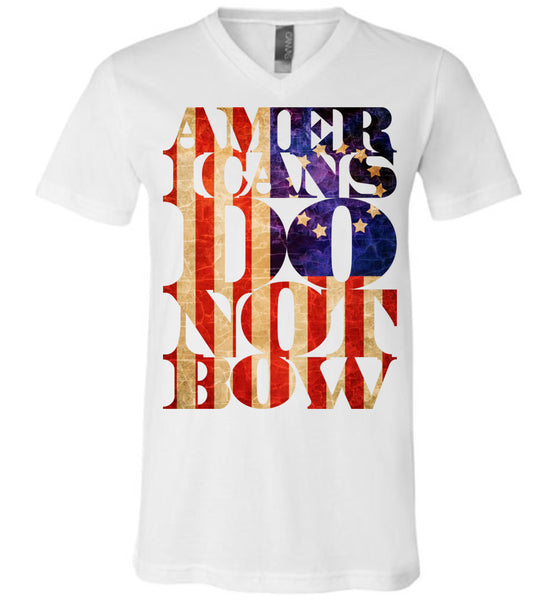 Americans Do Not Bow - Canvas Unisex V-Neck T-Shirt
