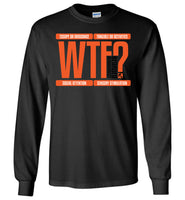 Bearded Behaviorist - WTF? Four Functions of Behavior - Gildan Long Sleeve T-Shirt