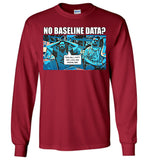 The Data Must Abide - Long Sleeve T-Shirt