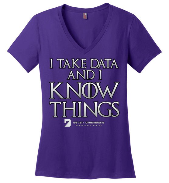 I Take Data & I Know Things - District Made Ladies Perfect Weight V-Neck