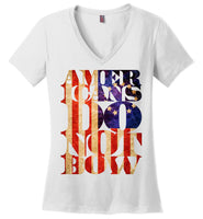 Americans Do Not Bow - District Made Ladies Perfect Weight V-Neck