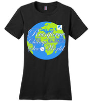 Reinforce the Change You Want To See In The World - Ladies Perfect Weight Tee