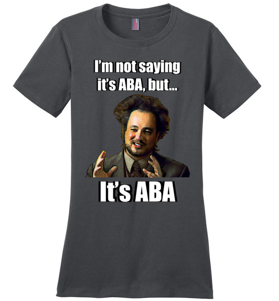 It's ABA - Ladies Perfect Weight Tee