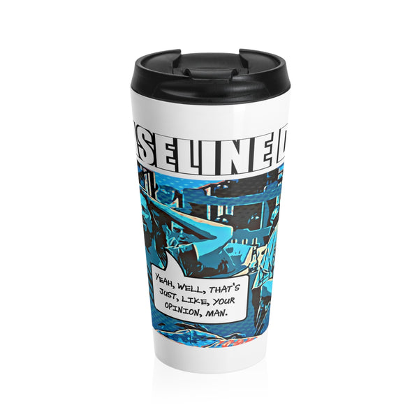 The Data Must Abide Stainless Steel Travel Mug