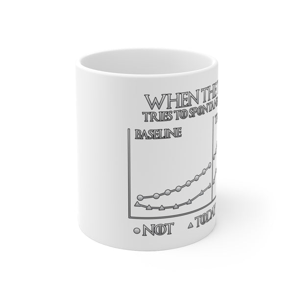 Not Today - White Ceramic Mug