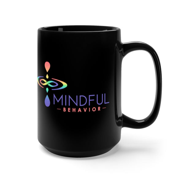 Mindful Behavior Classic Black 15oz Mug