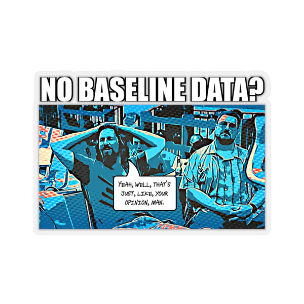 The Data Must Abide Kiss-Cut Stickers