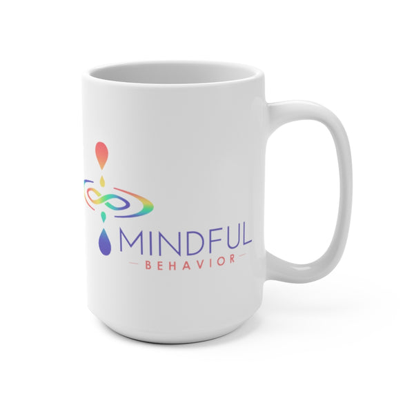Mindful Behavior Classic White 15oz Mug