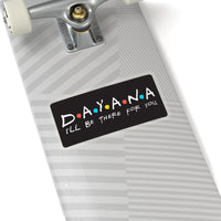 Dayana - Kiss Cut Stickers