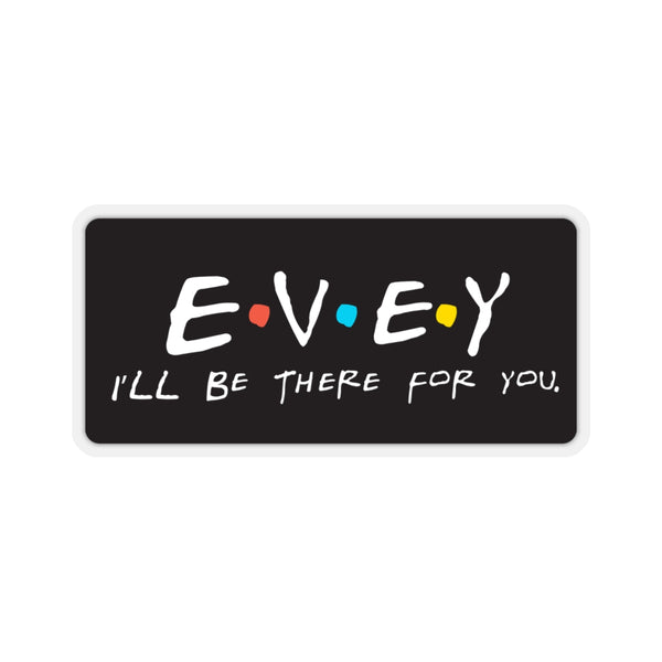 Evey - Kiss Cut Stickers