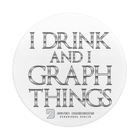 I Drink & I Graph Things - Pop-up Phone Stand