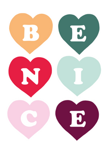 Be Nice print in colour pop