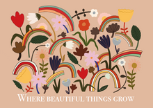 Where beautiful things grow print in blush