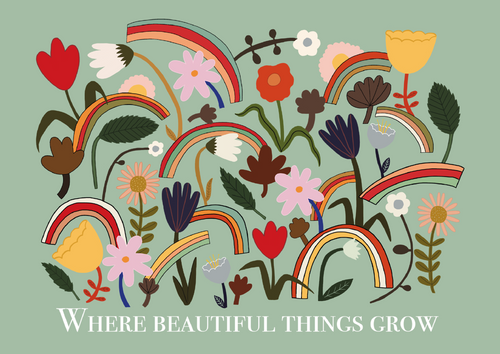 Where beautiful things grow print in green