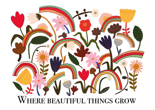 Where beautiful things grow print in white
