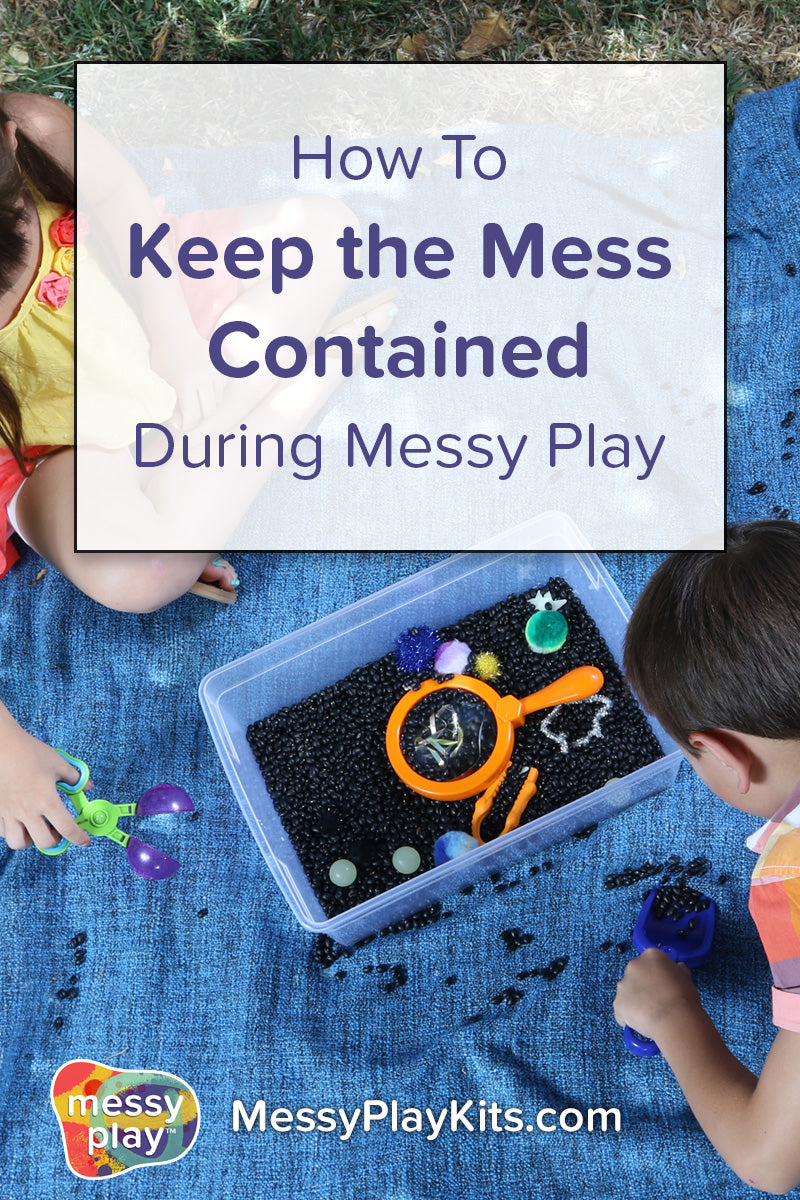 How to keep the mess contained during messy play