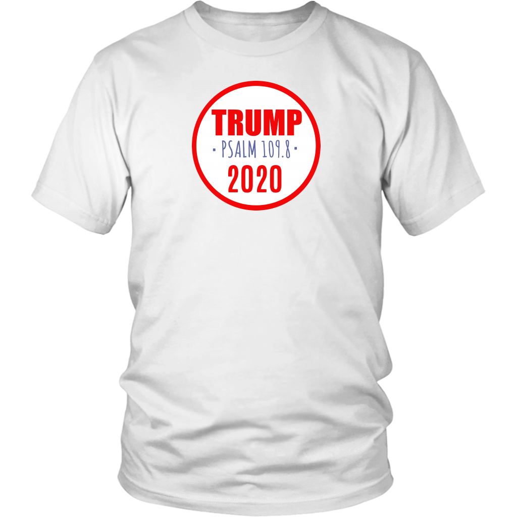 Trump 2020 Bible Verse Psalm 109.8 Unisex T-Shirt
