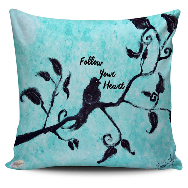 Follow Your Heart Throw Pillow Cover 18x18in