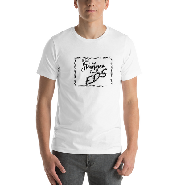 Stronger Than EDS Unisex T-Shirt
