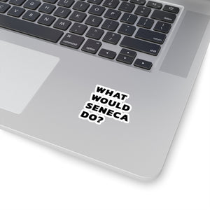 What would Seneca do laptop sticker