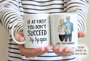 Funny Gift For Dad | Try Try Again Mug | Ollie + Hank