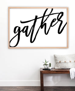 Gather Sign Printable | Gather Wall Art | Ollie + Hank