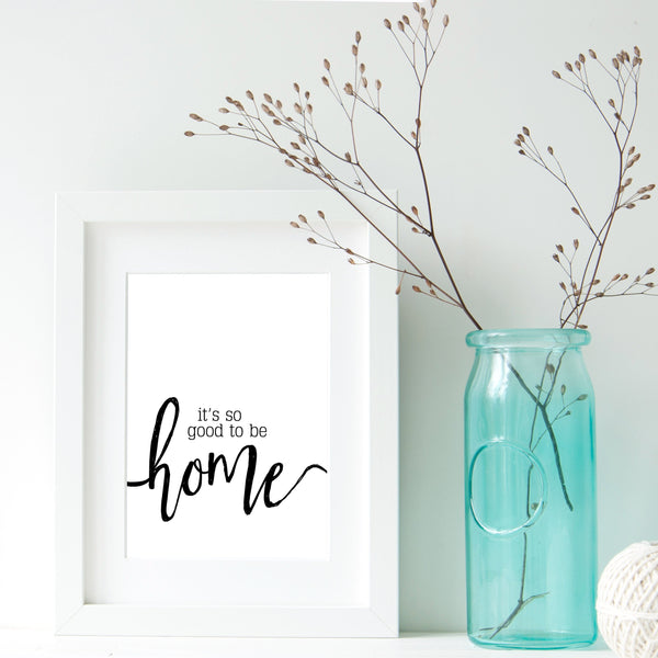 It's So Good To Be Home Quote Wall Art | Ollie + Hank