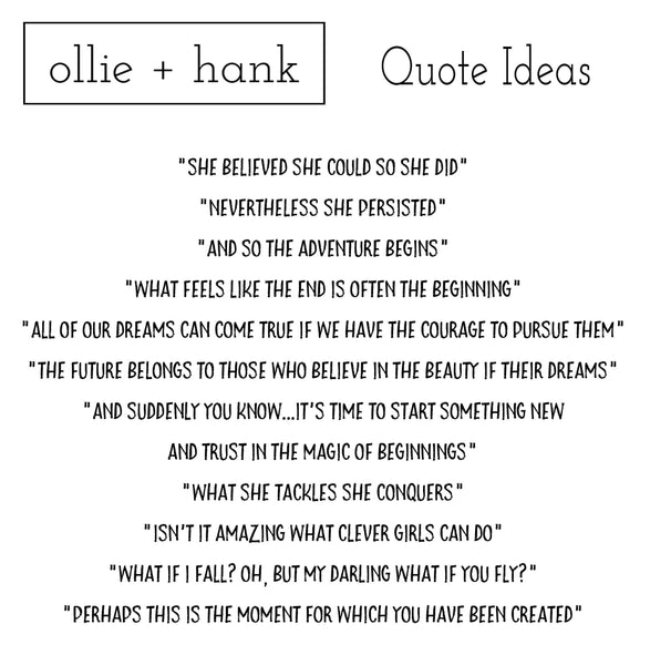 Graduation Quotes | Ollie + Hank