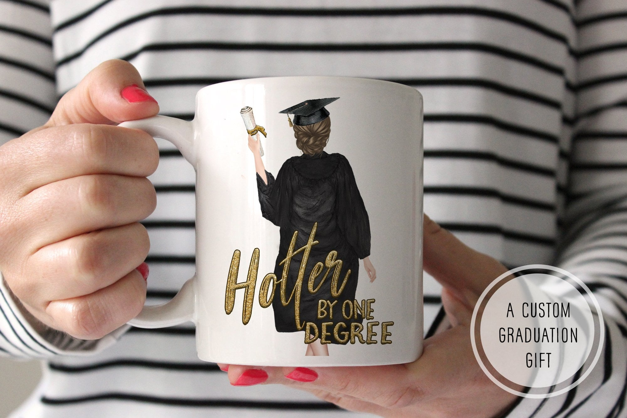 Graduation Gift For Girls | Hotter By One Degree Mug | Ollie + Hank
