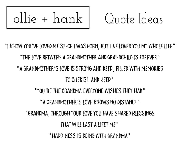 Grandma Quotes | Ollie + Hank
