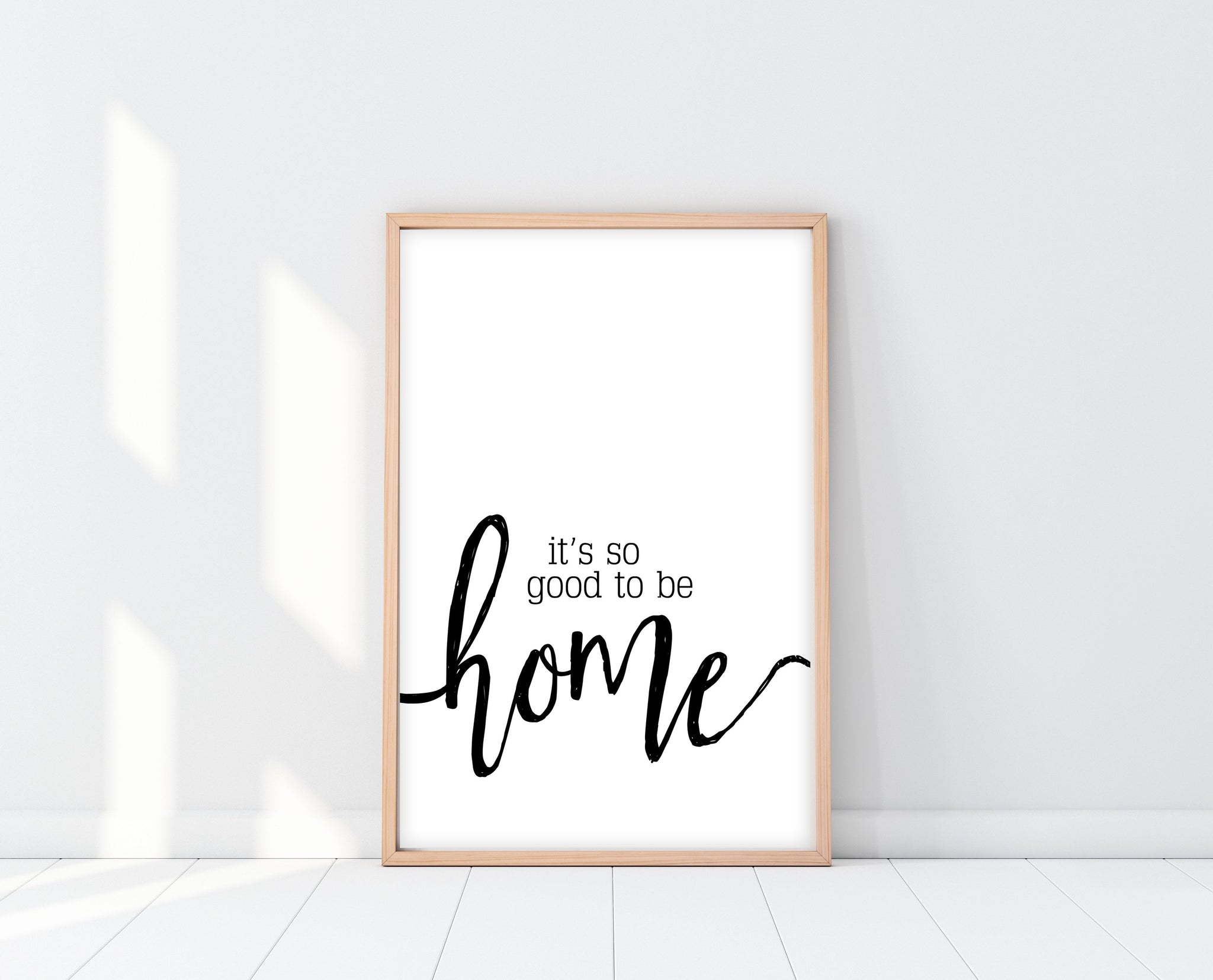 It's So Good To Be Home Printable Sign | Ollie + Hank
