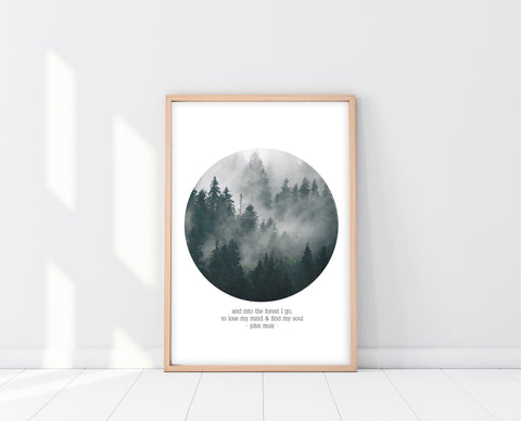 John Muir Quote | Into The Forest I Go Print | Ollie + Hank