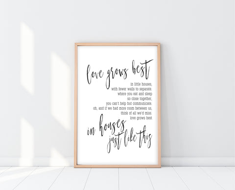 Love Grows Best In Little Houses Printable Sign | Ollie + Hank