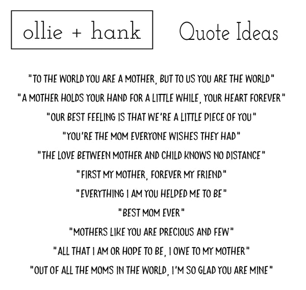 Mom Quotes | Ollie + Hank