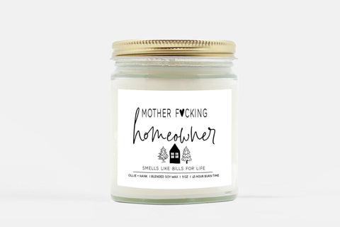 New Homeowner Gift | Mother F*cking Homeowner Candle | Ollie + Hank
