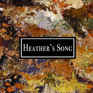 Heather's Song Tab