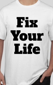 Fix your life